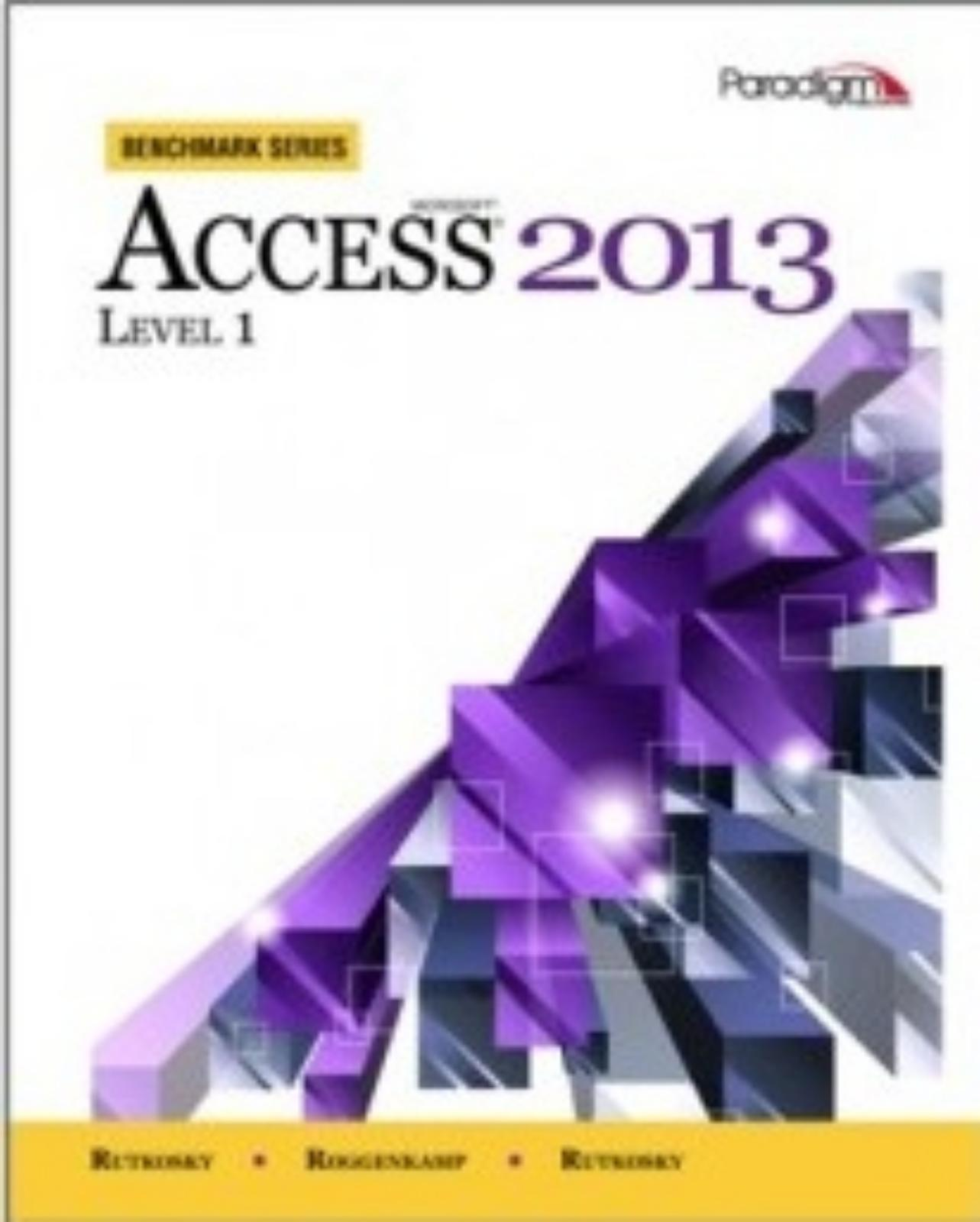 9780763853938 Ms ACcess 2013 Level 1 - Benchmark Series