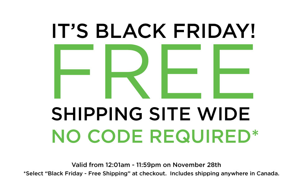 Black Friday! Free Shipping in Canada!