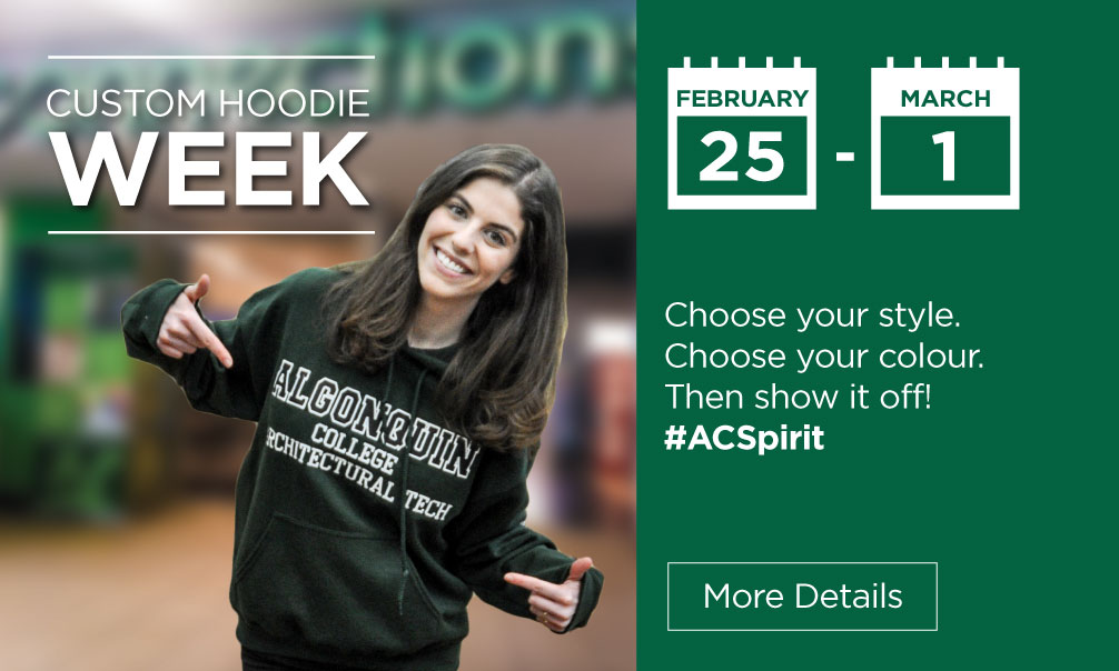 Custom Hoodie week is February 25th - March 1st. Choose your style. Choose your colour. Then show it off. #ACSpirit. Click for more details.