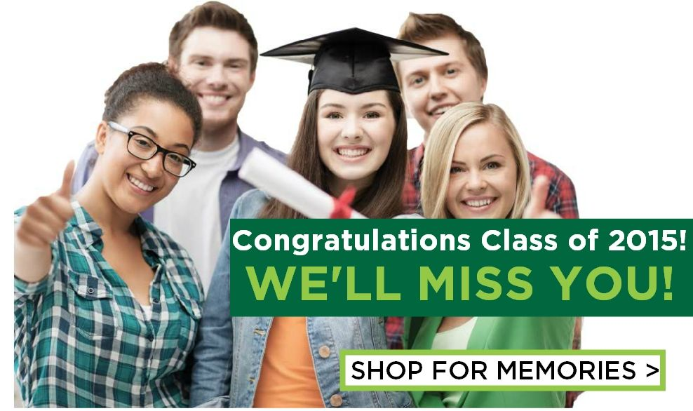 Congratulations Class of 2015! We'll Miss You! Shop for Memories > (Group of 5 students, 1 with grad cap and diploma)