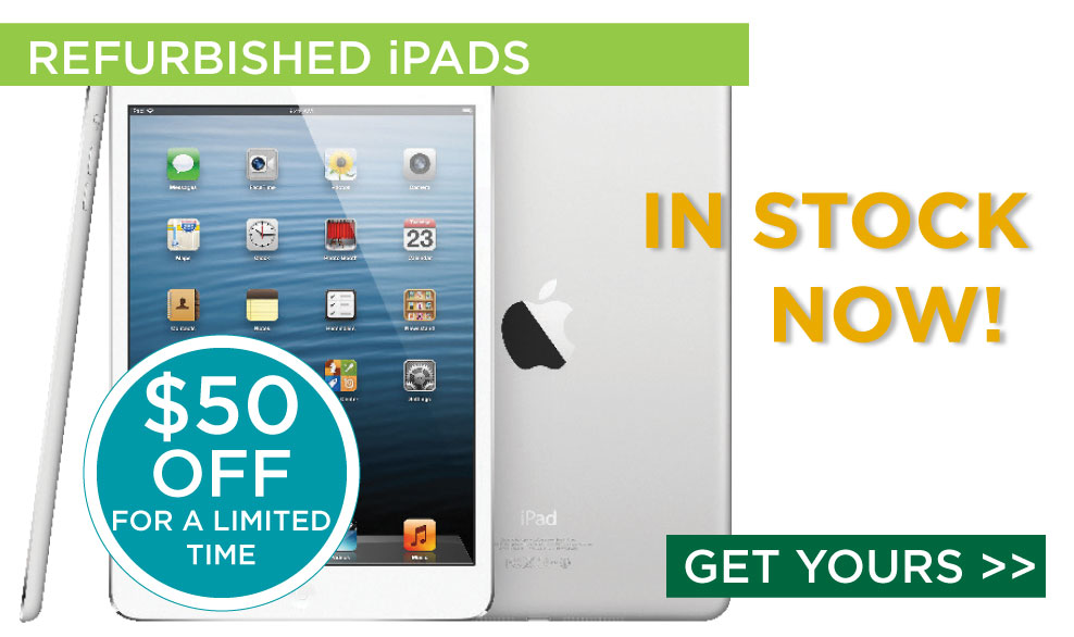 Refurbished iPads, $50 Off for a limited time! Get yours here.